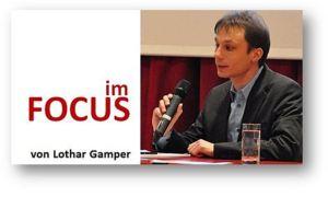 """Die neue Rubrik """"Im Focus von Lothar Gamper"""""""