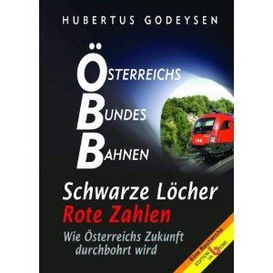 Österreichs Bundes Bahnen - Schwarze Löcher, Rote Zahlen